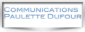 Communications Paulette Dufour